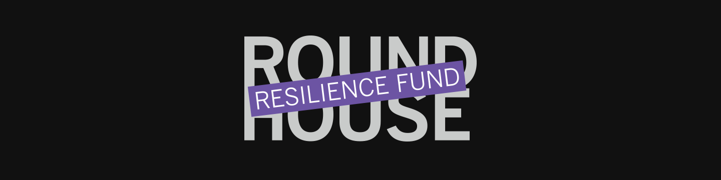 Donate - Round House Resilience Fund